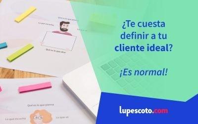 ¿Te cuesta definir a tu cliente ideal?